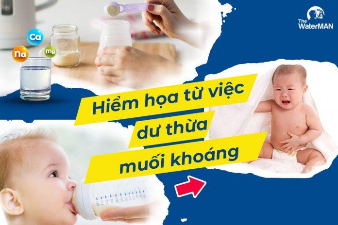 Dùng nước khoáng pha sữa có thể làm con bạn dư khoáng trong cơ thể